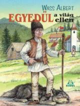 EGYEDÜL A VILÁG ELLEN - Ekönyv - WASS ALBERT