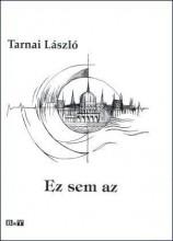 EZ SEM AZ - Ekönyv - TARNAI LÁSZLÓ