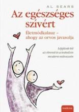 AZ EGÉSZSÉGES SZÍVÉRT - ÉLETMÓD KALAUZ - AHOGY A DOKTOR JAVASOLJA - Ekönyv - SEARS, AL