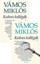 KEDVES KOLLÉGÁK I-II. - Ekönyv - VÁMOS MIKLÓS
