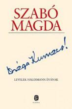 DRÁGA KUMACS! - Ekönyv - SZABÓ MAGDA