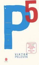 P5 - PINDOSZTÁN POLITIKAI PIGMEUSAI - PÁ, PEDERASZTÁK - Ekönyv - PELEVIN, VIKTOR