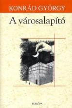 A VÁROSALAPÍTÓ - Ebook - KONRÁD GYÖRGY