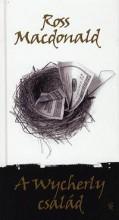 A WYCHERLY CSALÁD - Ekönyv - MACDONALD, ROSS