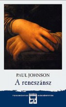 A RENESZÁNSZ - ÚJ BORÍTÓVAL! - Ekönyv - JOHNSON, PAUL
