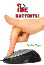 IDE KATTINTS! - Ebook - VEGA, DENISE
