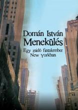 MENEKÜLÉS - EGY ZSIDÓ FIATALEMBER NEW YORKBAN - Ekönyv - DOMÁN ISTVÁN