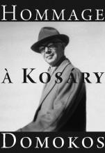 HOMMAGE Á KOSÁRY DOMOKOS - Ekönyv - MAGÁNKIADÁS