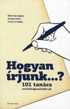 HOGYAN ÍRJUNK...? 101 TANÁCS (SZAK)DOLGOZATÍRÓKNAK - Ekönyv - WIMMER ÁGNES - JUHÁSZ PÉTER - JENEY JOHA