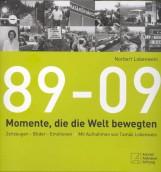 89-09 MOMENTE, DIE DIE WELT BEWEGTEN - Ekönyv - LOBENWEIN NORBERT