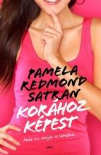 KORÁHOZ KÉPEST - Ekönyv - REDMOND SATRAN, PAMELA