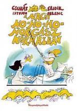 A NAGY HO-HO-HO HORGÁSZ KÓRHÁZBAN - Ekönyv - CSUKÁS ISTVÁN