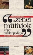 A ZENEI MŰFAJOK KÉPES ENCIKLOPÉDIÁJA - Ebook - DENIZEAU, GÉRARD