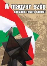 A MAGYAR SZÉP - HARMADIK ÉVEZRED SOROZAT - Ekönyv - LAP- ÉS KÖNYVKIADÓ KFT. (KECSKEMÉTI LAPO