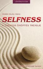 SELFNESS - A TUDATOS ÖNÉPÍTÉS TRENDJE - Ekönyv - FEHÉR PÁLMA VIRÁG