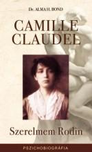 CAMILLE CLAUDEL - SZERELMEM RODIN - Ekönyv - BOND, ALMA H. DR.
