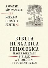 BIBLIA HUNGARICA PHILOLOGICA (A Magyar Könyvszemle...3) - Ekönyv - ARGUMENTUM TUDOMÁNYOS KIADÓ