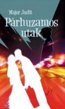 PÁRHUZAMOS UTAK - Ekönyv - MAJOR JUDIT