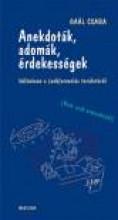 ANEKDOTÁK, ADOMÁK, ÉRDEKESSÉGEK - KÜLÖNÖSEN A (SEB)ORVOSLÁS TERÜLETÉRŐL - Ekönyv - GAÁL CSABA