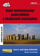 ANGOL NYELVHELYESSÉGI GYAKORLÓKÖNYV A KÖZÉPSZINTŰ ÉRETTSÉGIHEZ - Ekönyv - POJJÁK KLÁRA