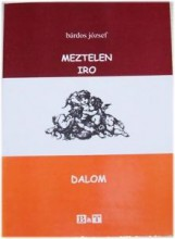 MEZTELEN IRODALOM - Ekönyv - BÁRDOS JÓZSEF
