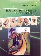 ÍRÁSOK A. TÓTH SÁNDOR MŰVÉSZETÉRŐL - Ekönyv - SALAMON NÁNDOR