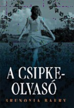 A CSIPKEOLVASÓ - Ekönyv - BARRY, BRUNONIA