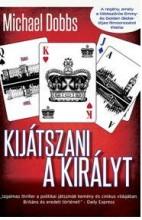 KIJÁTSZANI A KIRÁLYT - Ekönyv - DOBBS, MICHAEL