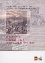 TANULMÁNYOK A MAGYAR - JAPÁN KAPCSOLATOK TÖRTÉNETÉBŐL - Ebook - ELTE EÖTVÖS KIADÓ KFT.