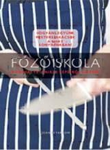 FŐZŐISKOLA - KONYHAI TECHNIKÁK LÉPÉSRŐL LÉPÉSRE - Ekönyv - FARROW, JOANNA