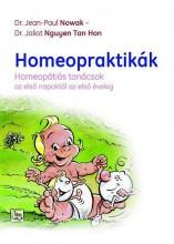 HOMEOPRAKTIKÁK - HOMEOPÁTIÁS TANÁCSOK AZ ELSŐ NAPOKTÓL AZ ELSŐ ÉVEKIG - - Ekönyv - NOWAK, JEAN-PAUL DR. - NGUYEN TAN HON DR