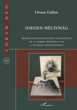 IDEGEN MÉLTÓSÁG - Ekönyv - OROSZ GÁBOR