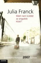 MIÉRT NEM KÜLDTÉL AZ ANGYALOK KÖZÉ? - Ekönyv - FRANCK, JULIA