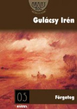 FÖRGETEG - ARANYRÖG KÖNYVTÁR - - Ekönyv - GULÁCSY IRÉN