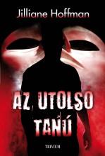 AZ UTOLSÓ TANÚ - Ekönyv - HOFFMAN, JILLIANE