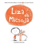 LIZA ÉS MICSODA - Ekönyv - VIVANDRA KFT.