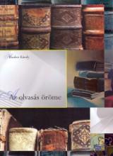 AZ OLVASÁS ÖRÖME - ÍRÁSOK AZ IRODALOMRÓL - - Ekönyv - HAUBER KÁROLY