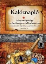 KALÓZNAPLÓ - MORGAN KAPITÁNY ÉS A KARIB-TENGERI KALÓZOK RÉMTETTEI - Ekönyv - ATHENAEUM KÖNYVKIADÓ KFT