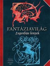 FANTÁZIAVILÁG - LEGENDÁS LÉNYEK - Ekönyv - CAMPRUBI, KRYSTAL - DAU, NATHALIE
