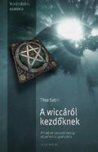 A WICCÁRÓL KEZDŐKNEK - Ekönyv - SABIN, THEA