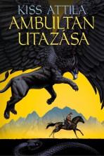 AMBULTAN UTAZÁSA - Ekönyv - KISS ATTILA