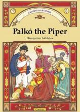 PALKÓ THE PIPER - FURULYÁS PALKÓ - Ekönyv - BENEDEK ELEK