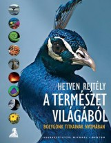 HETVEN REJTÉLY A TERMÉSZET VILÁGÁBÓL - BOLYGÓNK TITKAINAK NYOMÁBAN - - Ekönyv - ATHENAEUM KÖNYVKIADÓ KFT