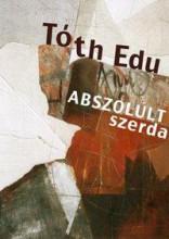 ABSZOLULT SZERDA - Ekönyv - TÓTH EDU