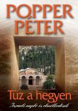 TŰZ A HEGYEN - IZRAELI NAPLÓ ÉS ELMÉLKEDÉSEK - - Ekönyv - POPPER PÉTER