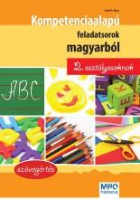 KOMPETENCIA ALAPÚ FELADATSOROK MAGYARBÓL 2. OSZTÁLYOSOKNAK - Ebook - SZABÓ ÁGNES