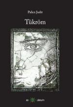 TÜKRÖM - Ekönyv - PALICZ JUDIT