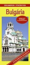 BULGÁRIA - DEKAMERON ÚTIKÖNYVEK - Ekönyv - SZŐNYI ATTILA