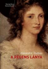 A RÉGENS LÁNYA - Ekönyv - DUMAS, ALEXANDRE