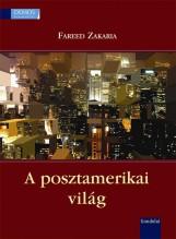 A POSZTAMERIKAI VILÁG - Ebook - ZAKARIA, FAREED
